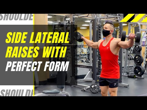 How to Do Side Lateral Raises (with PERFECT FORM)
