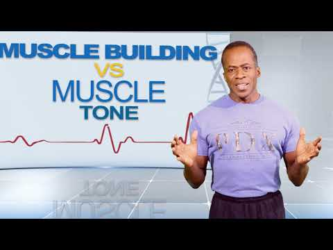 Dr Gene James- Muscle toning vs Muscle building