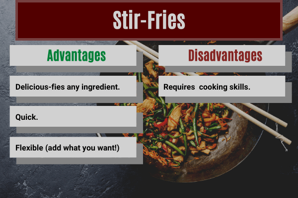 advantages and disadvantages of making stir fries