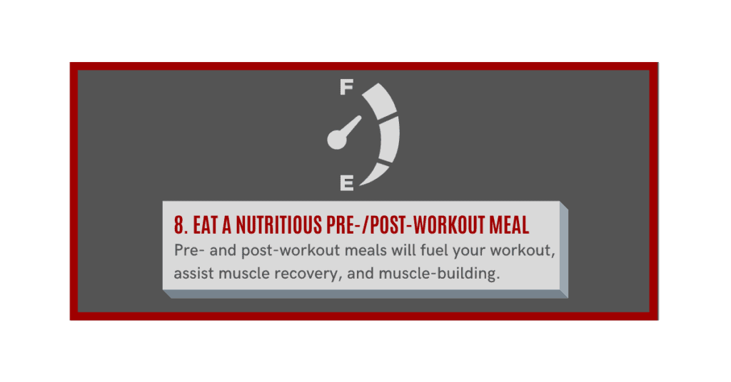 eat a nutritious  pre and post workout meal to help build muscle quickly