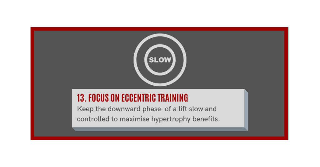 focus on eccentric training to build muscle fast
