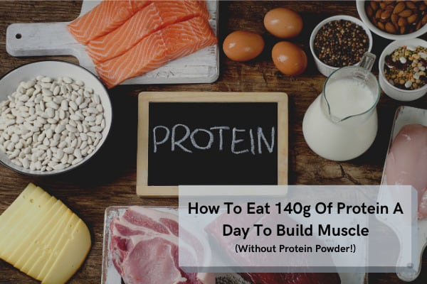 how to get 140g of protein a day