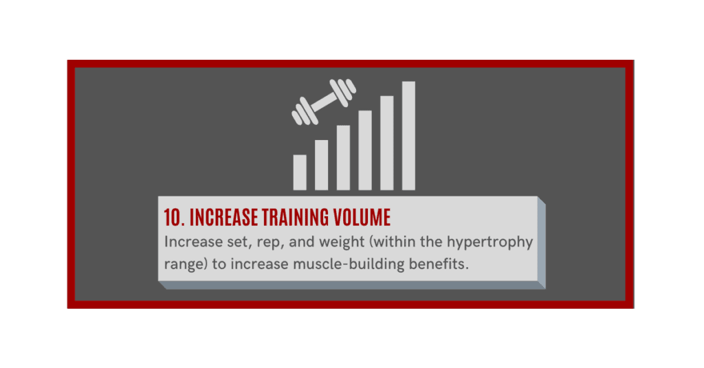 increase training volume to build muscle fast