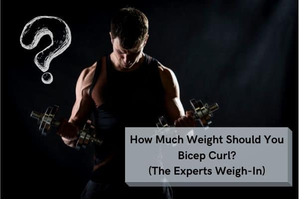 how much weight for bicep curls