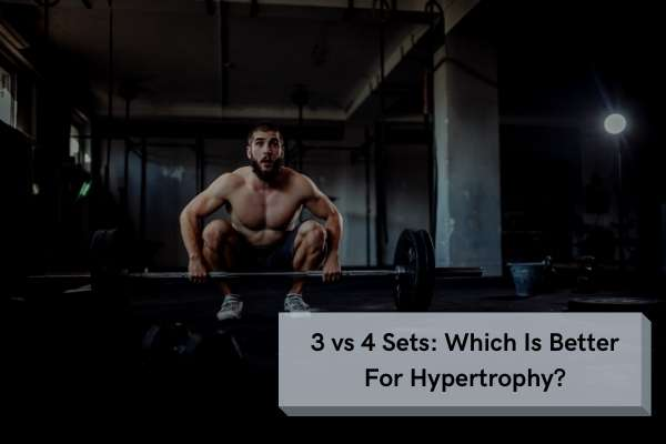are 3 or 4 sets better?