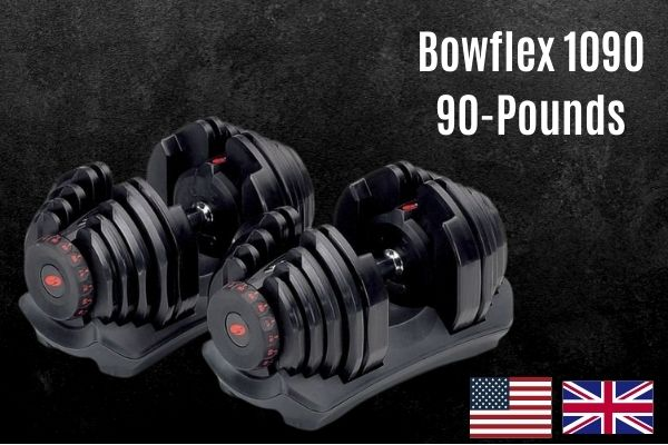 Bowflex 1090 is one of the heaviest adjustable dumbbells in uk and usa