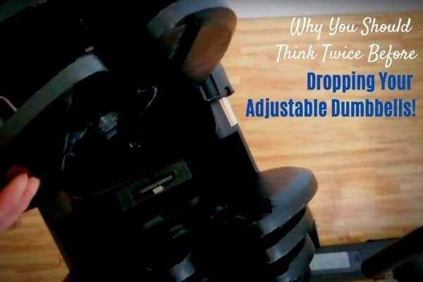 Can adjustable dumbbells be dropped