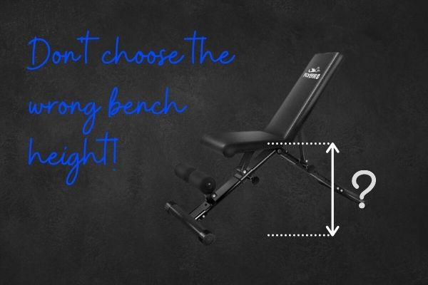 How tall should a weight bench be?